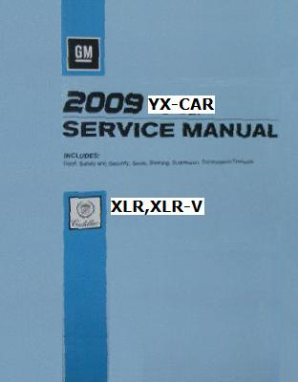 2009 Cadillac XLR, XLR-V Factory Service Repair Workshop Manual, 4 Vol. Set