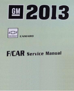 2013 Chevrolet Camaro Factory Service Repair Workshop Manual, 4 Vol. Set