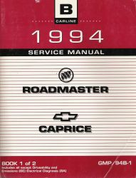 1994 Buick Roadmaster and Chevrolet Caprice  Service Manual - 3 Volume Set