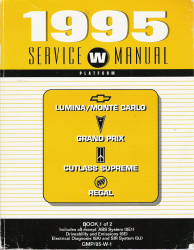 1995 Chevrolet Lumina/ Monte Carlo, Pontiac Grand Prix, Oldsmobile Cutlass Supreme & Buick Regal (W Platform) Service Manual - 2 Volume Set