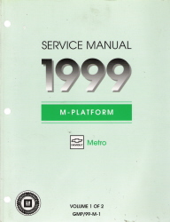 1999 Chevrolet Metro (M-Platform) Factory Service Manual - 2 Volume Set