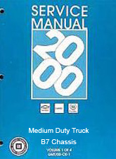 2000 Chevrolet, GMC Medium Duty Truck B7-Chassis Factory Service Manual: 2 Volume Set