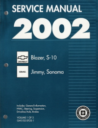 2002 Chevrolet S10 & Blazer and GMC Sonoma & Jimmy S/T Trucks Factory Service Manual - 3 Volume Set