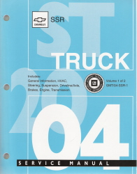 2004 Chevrolet SSR Truck Factory Service Manual - 2 Volume set