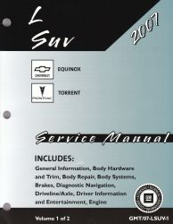 2007 Chevrolet Equinox, Equinox RS & Pontiac Torrent, Torrent GT Factory Service Manual - 2 Volume Set