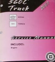 2007 Chevrolet, GMC 560 C-Series Topkick & Kodiak Factory Service Manual - 3 Vol. Set