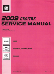 2009 Chevrolet Avalanche, Suburban, Tahoe, GMC Yukon & Cadillac Escalade Factory Service Manual - 6 Volume Set