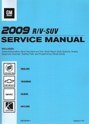 2009 Buick Enclave, Chevrolet Traverse, GMC Acadia & Saturn Outlook Factory Service Manual - 4 Vol. Set