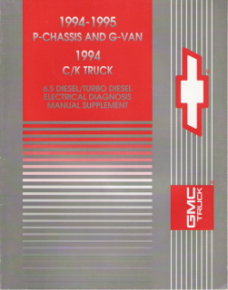 1994-1995 P-Chassis, G-Van & C/K Truck Diesel & Turbo Diesel Electrical Diagnosis Supplement
