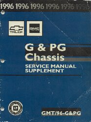 1996 GMC Truck G & PG Chassis Service Manual Supplement