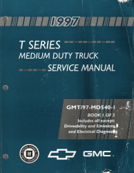 1997 Chevrolet / GMC T-Series Medium Duty Truck Service Manual - 2 Volume Set