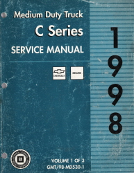 1998 Chevrolet, GMC Medium Duty 530 C6000 thru C7500 Truck Service Manual - 2 Volume Set