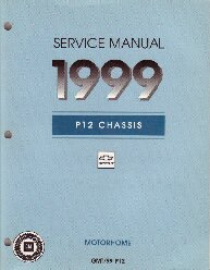 1999 Chevrolet / GMC P12 Chassis Motorhome Service Manual