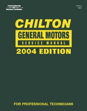 2004 Chilton's General Motors Service Manual (2000 - 2003 Year coverage)