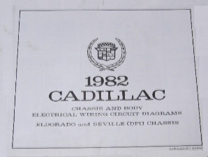 1982 Cadillac Chassis and Body Electrical Wiring Circuit Diagrams Eldorado & Seville