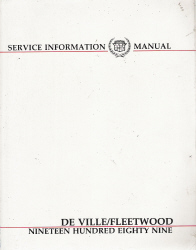 1989 Cadillac Deville / Fleetwood Service Information Manual