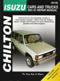 1981 - 1991 Isuzu Cars & Trucks Chilton's Total Car Care Manual
