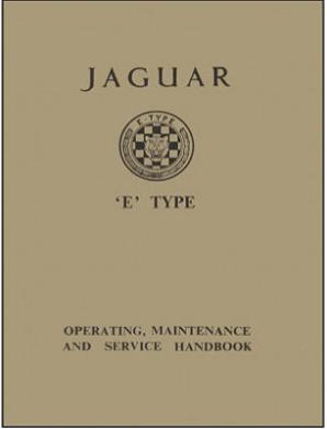 1961 - 1964 Jaguar E-Type (XK-E) 3.8 Official Operating, Maintenance & Service Handbook