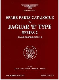 1969 - 1971 Jaguar E-Type (XK-E) Series 2 Grand Touring Models Official Spare Parts Catalog