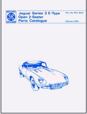 1971 - 1974 Jaguar V-12 Series 3 E-Type (XK-E) Open 2 Seater Official Parts Catalog