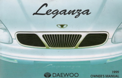 1999 Daewoo Leganza Owner's Manual Kit
