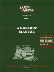 1948 - 1958 Land Rover Series 1 Official Workshop Service Repair Manual