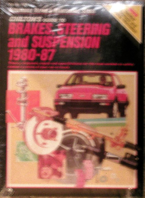 1980 - 1987 Chilton's Guide to Brakes, Steering and Suspension