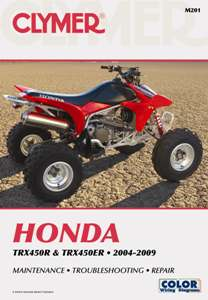 2004 - 2009 Honda TRX450R / TRX450ER Clymer ATV Service Repair Manual