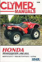 2007 - 2014 Honda TRX420 Rancher Clymer Repair, Service & Maintenance Manual