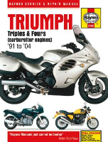 1991 - 2004 Triumph Triples & Fours, Carburettor Engines Haynes Repair Manual