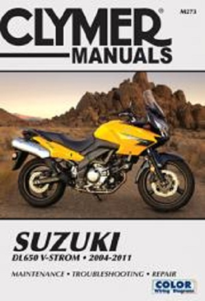 2004 - 2011 Suzuki DL650 V-Storm Clymer Repair Manual