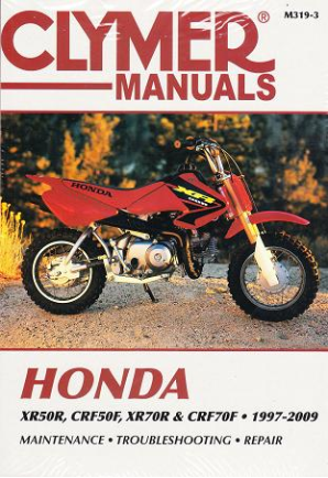 1997 - 2009 Honda XR50R, XR70R, CRF50F, CRF70F Clymer Motorcycle Repair Manual