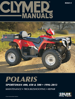 1996 - 2013 Polaris 400, 450 and 500 Sportsman ATV Clymer Maintenance, Troubleshooting & Repair Manual