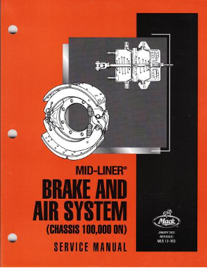 Mack Truck Mid-Liner Brake and Air System (Chassis 100,000 ON) Service Manual