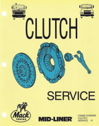 Mack Trucks Clutch Service Manual - CS/MS Chassis