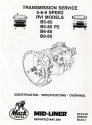 Mack Truck Transmission Service Manual 5-6-9 Speed, RVI Models, B5-85, B5-85 P2, B6-85, B9-85