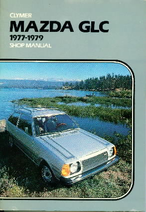 1977 - 1979 Mazda GLC Shop Manual