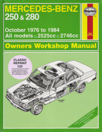 1976 - 1984 Mercedes-Benz 250 & 280 Haynes Repair Manual
