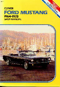 1964 - 1973 Ford Mustang Clymer Shop Manual