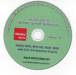 2014 - 2015 Isuzu N Series w 6.0L V8 Gas Engine Factory Workshop Manual on CD-ROM