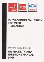 1996 Chevrolet, GMC & Isuzu NPR, W4 Gasoline Commercial Truck Forward Tiltmaster Driveability and Emissions Manual