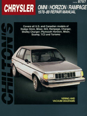 1978 - 1989 Dodge Omni, Horizon, Rampage, Miser, 024, Charger & TC3 Chilton's Total Car Care Manual