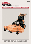 1990 - 2007 Scag Hydrostatic Walk-Behind Mower Clymer Service Manual