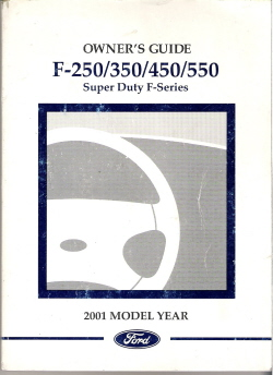 2001 Ford Super Duty F250 thru F550 Factory Owner's Manual with Case