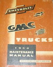 1954 Chevrolet & GMC Trucks Factory Shop Manual