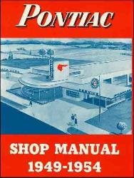 1949 - 1954 Pontiac Series 2500-2700: Star Chief, Chieftain, Streamliner Factory Shop Manual