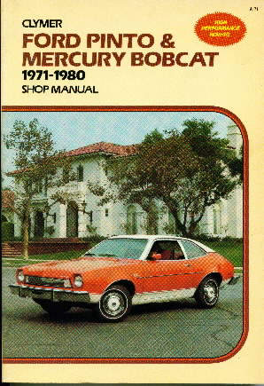 1971 - 1980 Ford Pinto & Mercury Bobcat Shop Manual by Clymer