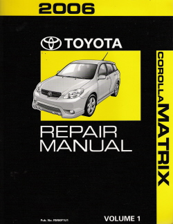 2006 Toyota Corolla Matrix Factory Repair Manual - 3 Vol. Set