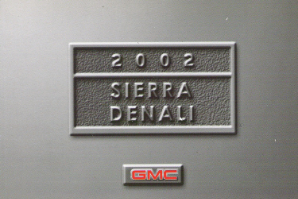 2002 GMC Sierra Denali Factory Owner's Manual