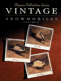 Vintage Snowmobiles,  Polaris 1974-1979, Ski-Doo 1970-1979, Yamaha 1975-1980 Clymer Repair Manual - Volume 2